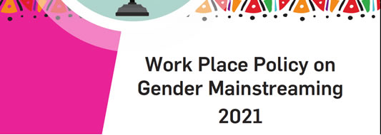 Work Place Policy on Gender Mainstreaming